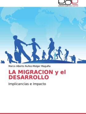 La Migración y el Desarrollo